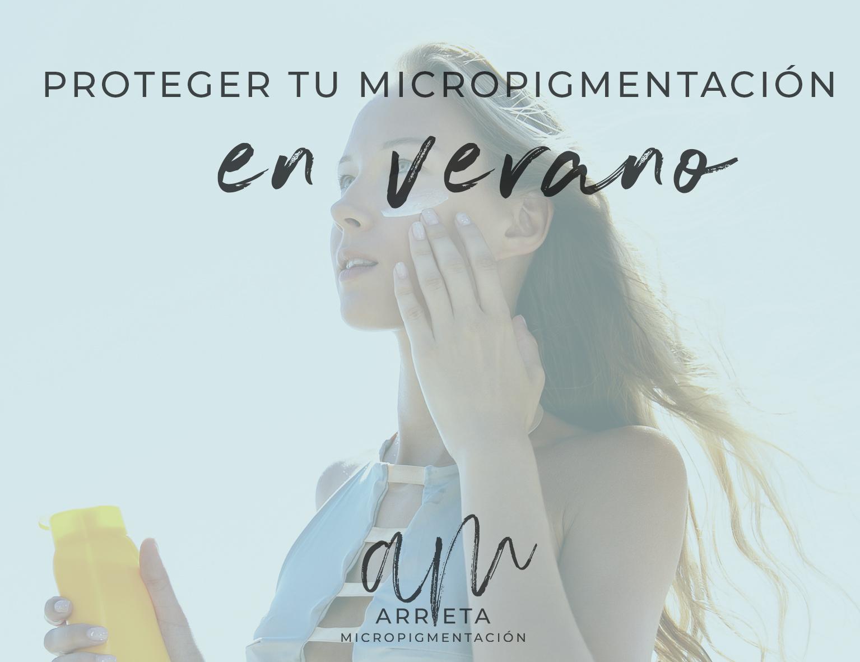 Proteger micropigmentación en verano